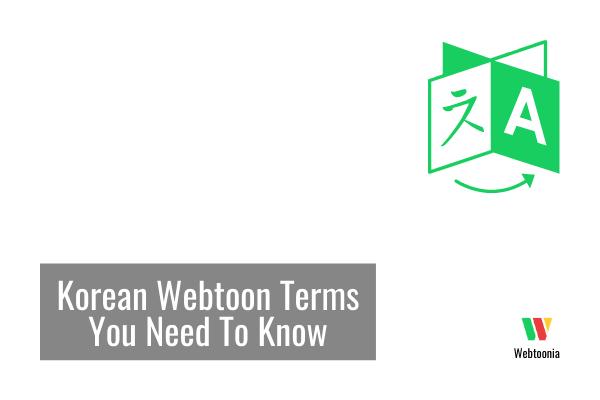Korean Webtoon Terms You Need To Know